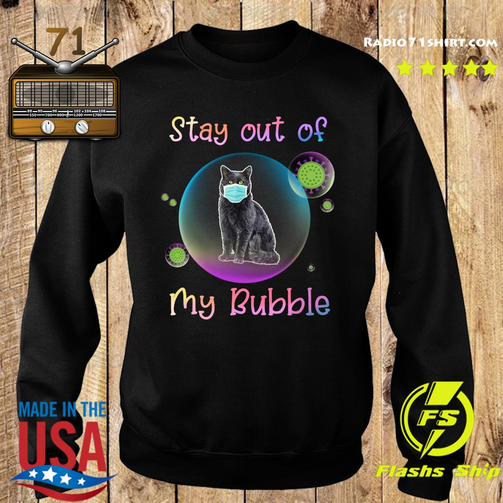 Stay Out Of My Bubble Black Cat Mask Covid 19 Shirt Sweater
