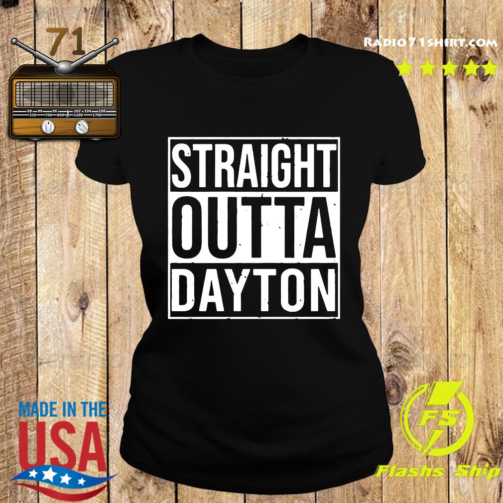 Straight Outta Dayton Shirt Ladies tee