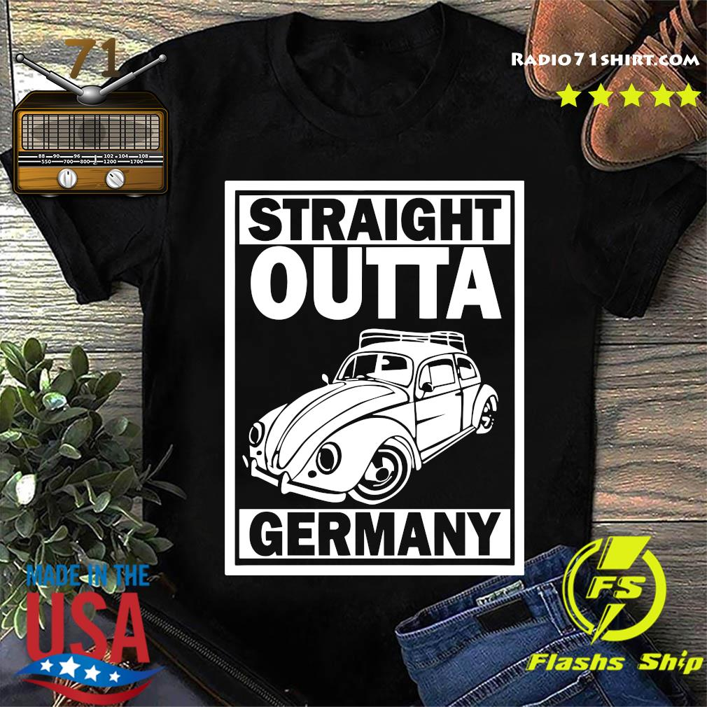 Straight Outta Germany Shirt
