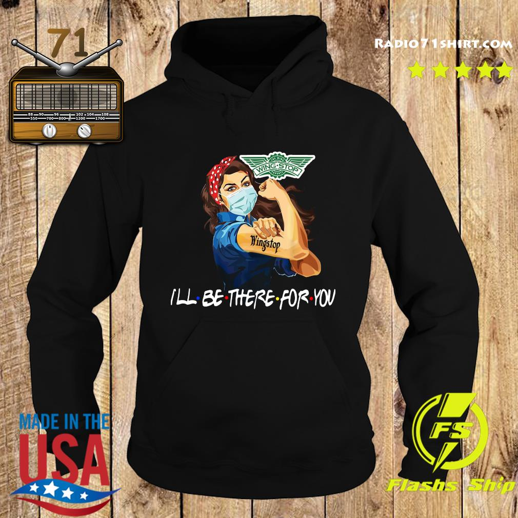 Strong Woman Tattoo Wingstop I'll Be There For You Shirt Hoodie