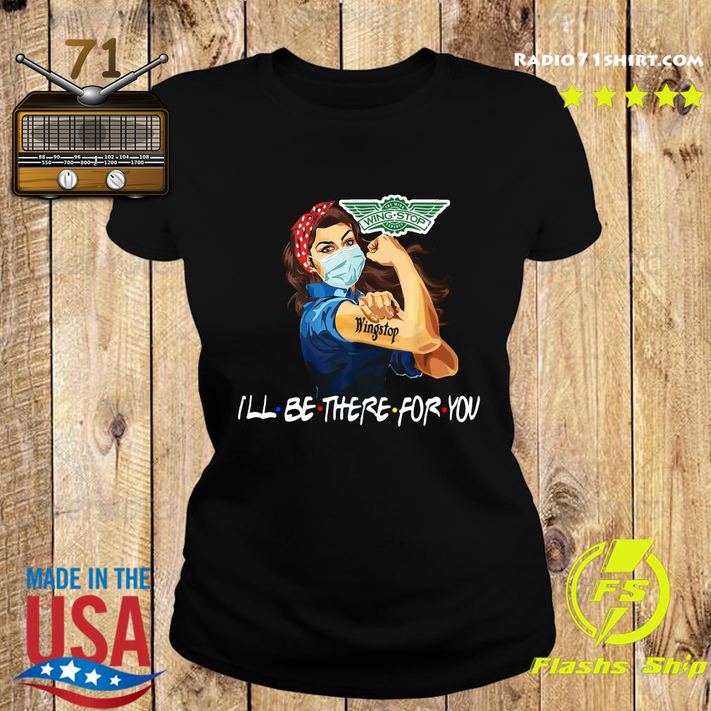 Strong Woman Tattoo Wingstop I'll Be There For You Shirt Ladies tee