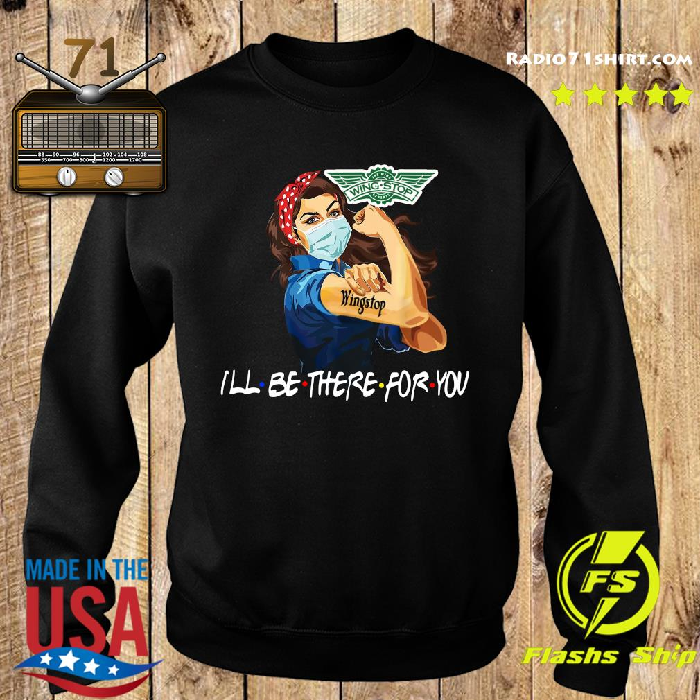 Strong Woman Tattoo Wingstop I'll Be There For You Shirt Sweater