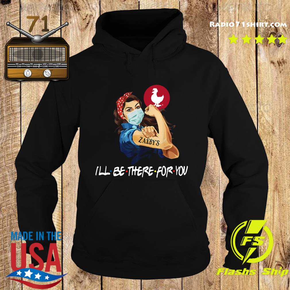Strong Woman Tattoos Zaxby's I'll Be There For You Covid 19 T-s Hoodie