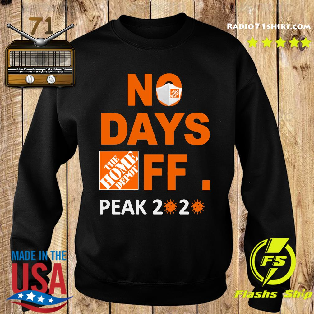 The Home Depot No Days Off Peak 2020 Covid 19 Shirt Sweater