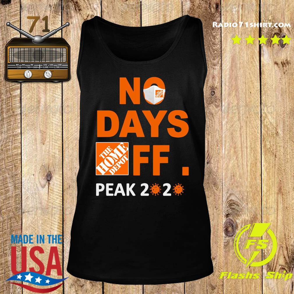The Home Depot No Days Off Peak 2020 Covid 19 Shirt Tank top