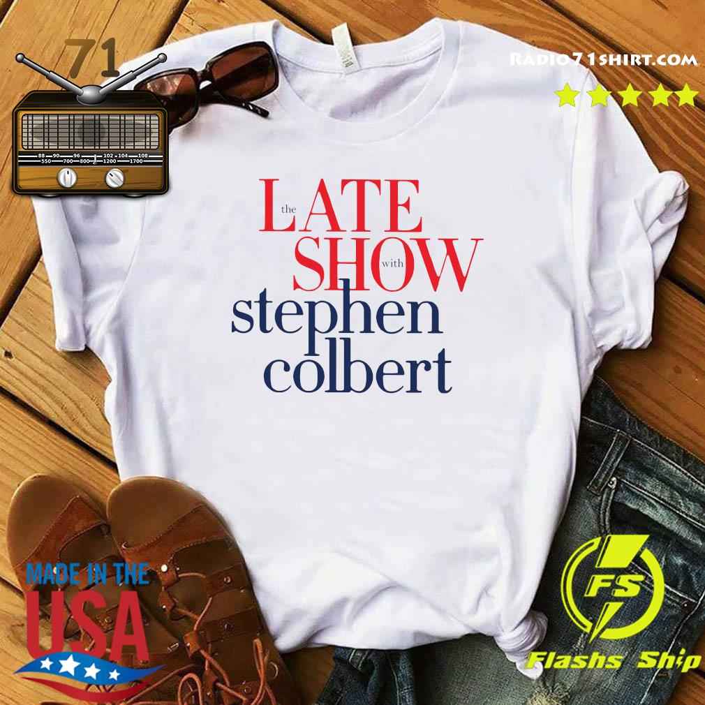 The Late Show Stephen Colbert Shirt