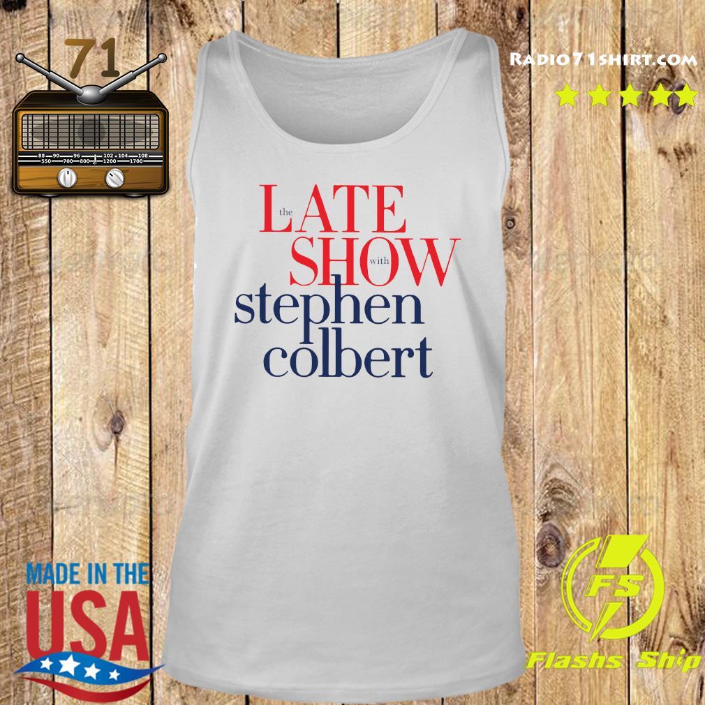 The Late Show Stephen Colbert Shirt Tank top