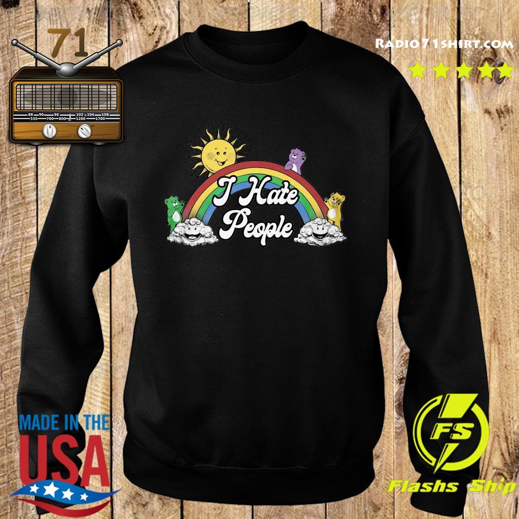 The Sun Woke Up I Hate People Shirt Sweater