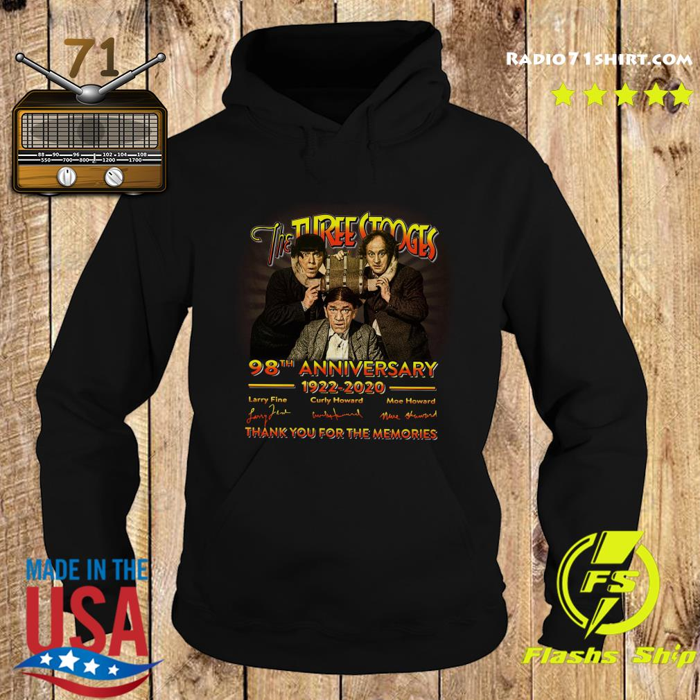 The Three Stooges 98th Anniversary 1922 2020 Signature Thank You For The Memories Shirt Hoodie