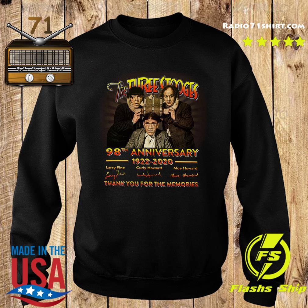 The Three Stooges 98th Anniversary 1922 2020 Signature Thank You For The Memories Shirt Sweater