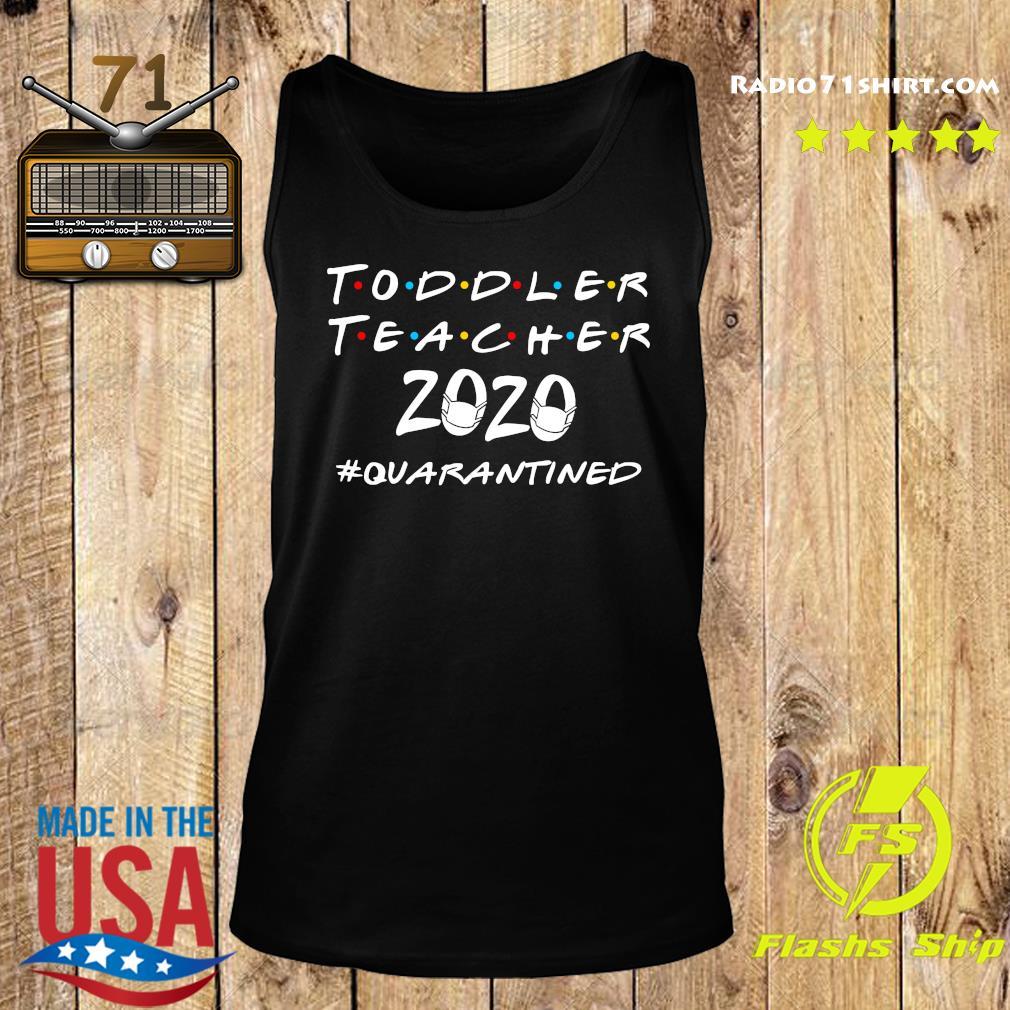 Toddler Teacher 2020 Quarantine Shirt Tank top