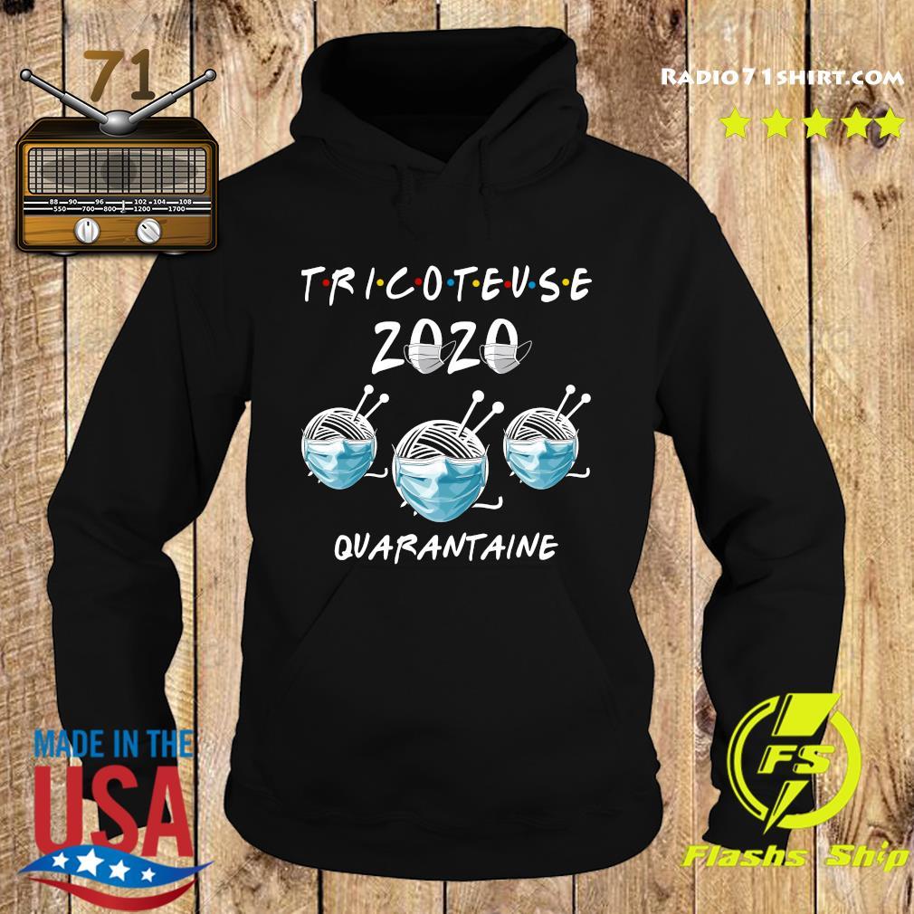 Tricoteuse 2020 Quarantine Shirt Hoodie