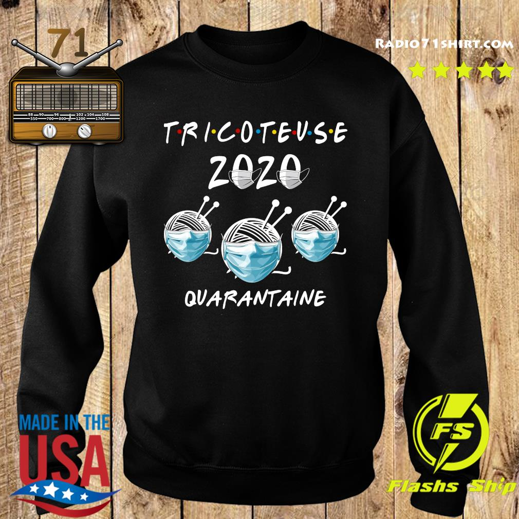 Tricoteuse 2020 Quarantine Shirt Sweater