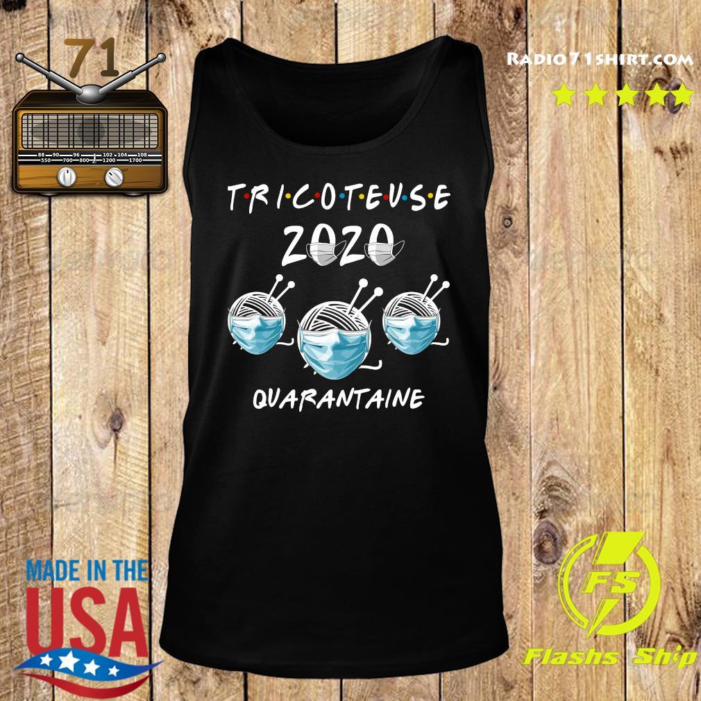 Tricoteuse 2020 Quarantine Shirt Tank top