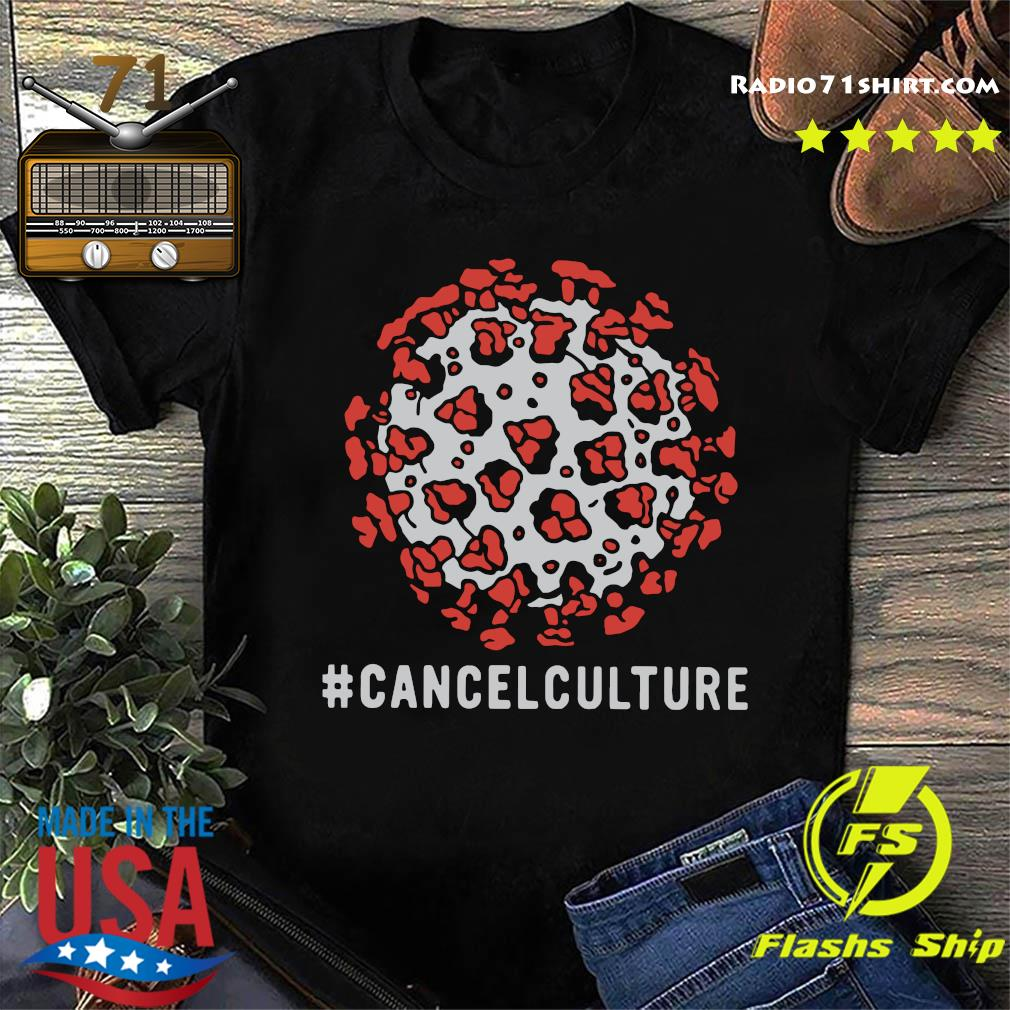 Virus Corona Cancel Culture Shirt
