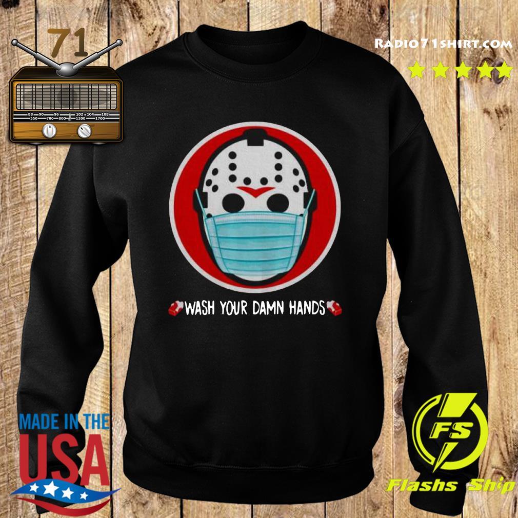 Wash Your Damn Hands Shirt Sweater