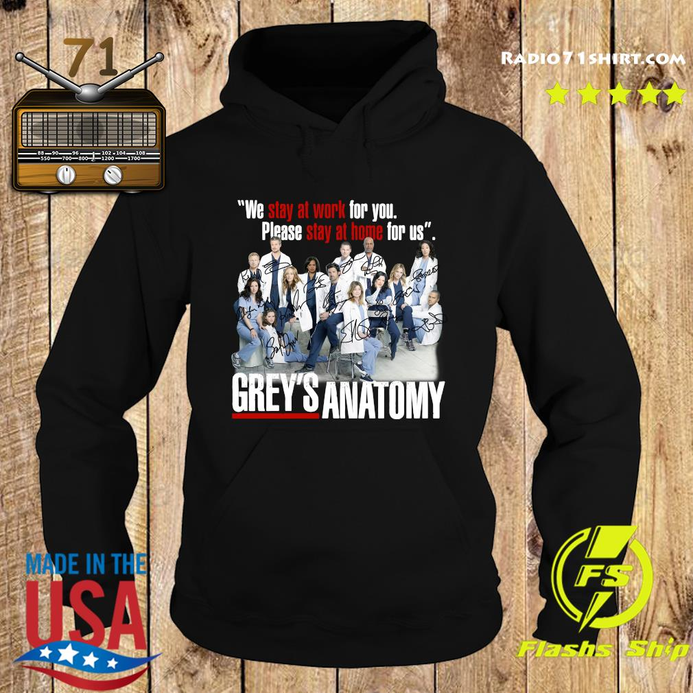 We Stay At Work For You Please Stay At Home For Us Grey's Anatomy Signatures Shirt Hoodie