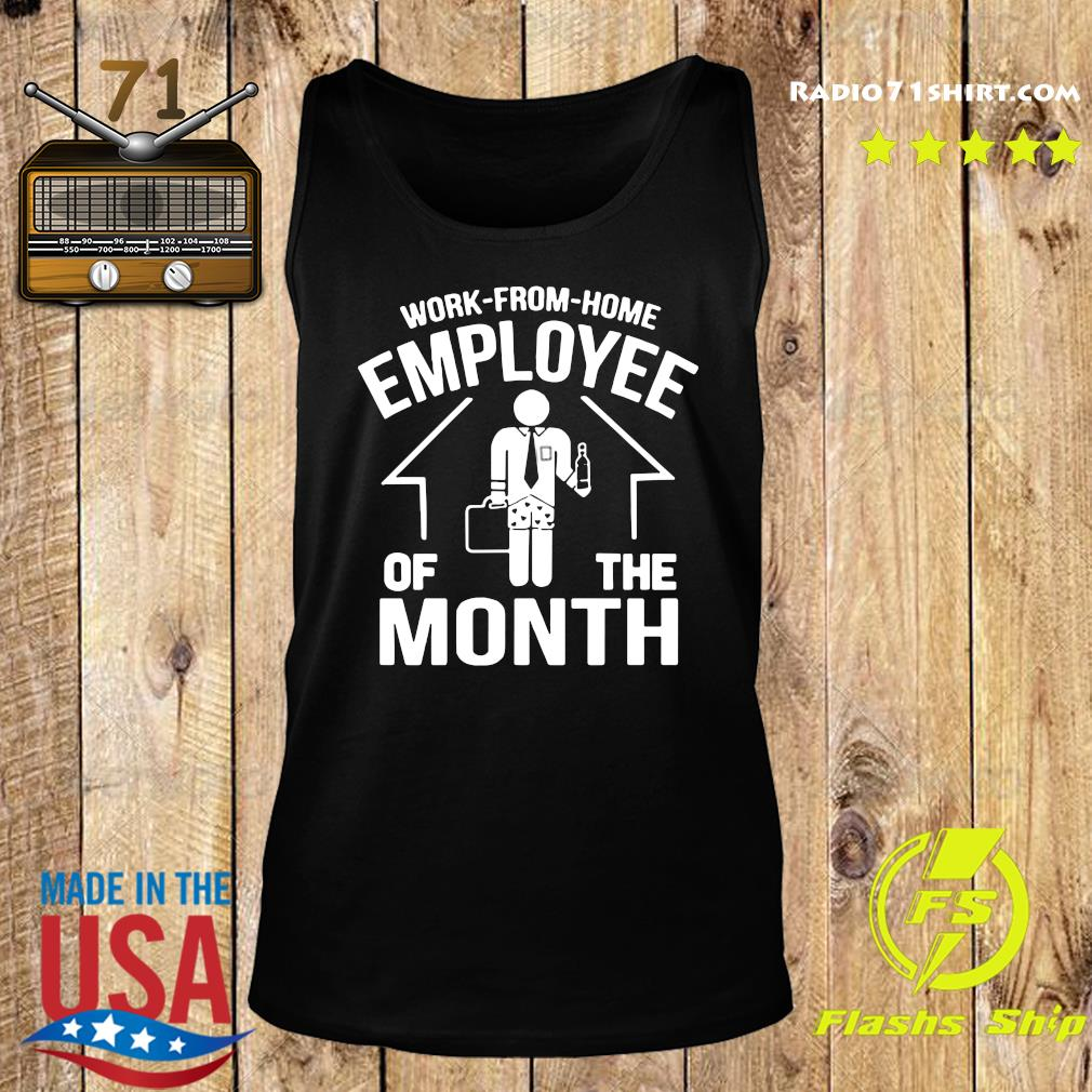 Work From Home Employee Of The Month 2020 Shirt Tank top
