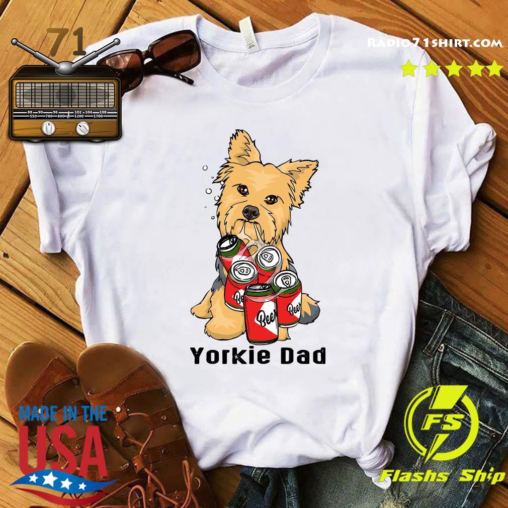Yorkshire Yorkie Dad Beer Beer Shirt