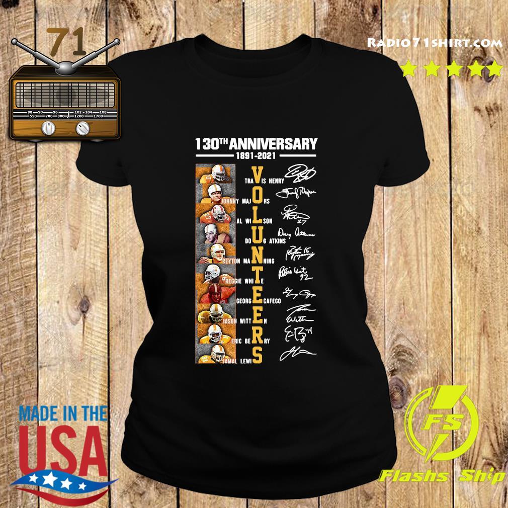 130th Anniversary 1891 2021 Volunteers Signatures Shirt Ladies tee