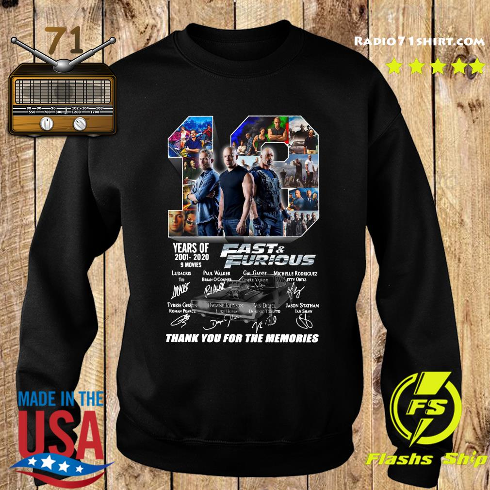 19 Year Of Fast And Furious 2001 2020 9 Movies Thank You For The Memories Signatures Shirt Sweater