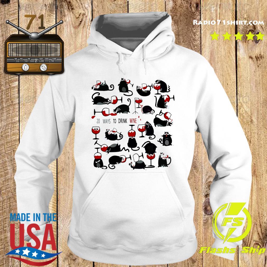 20 Ways To Drink Wine Black Cats Shirt Hoodie
