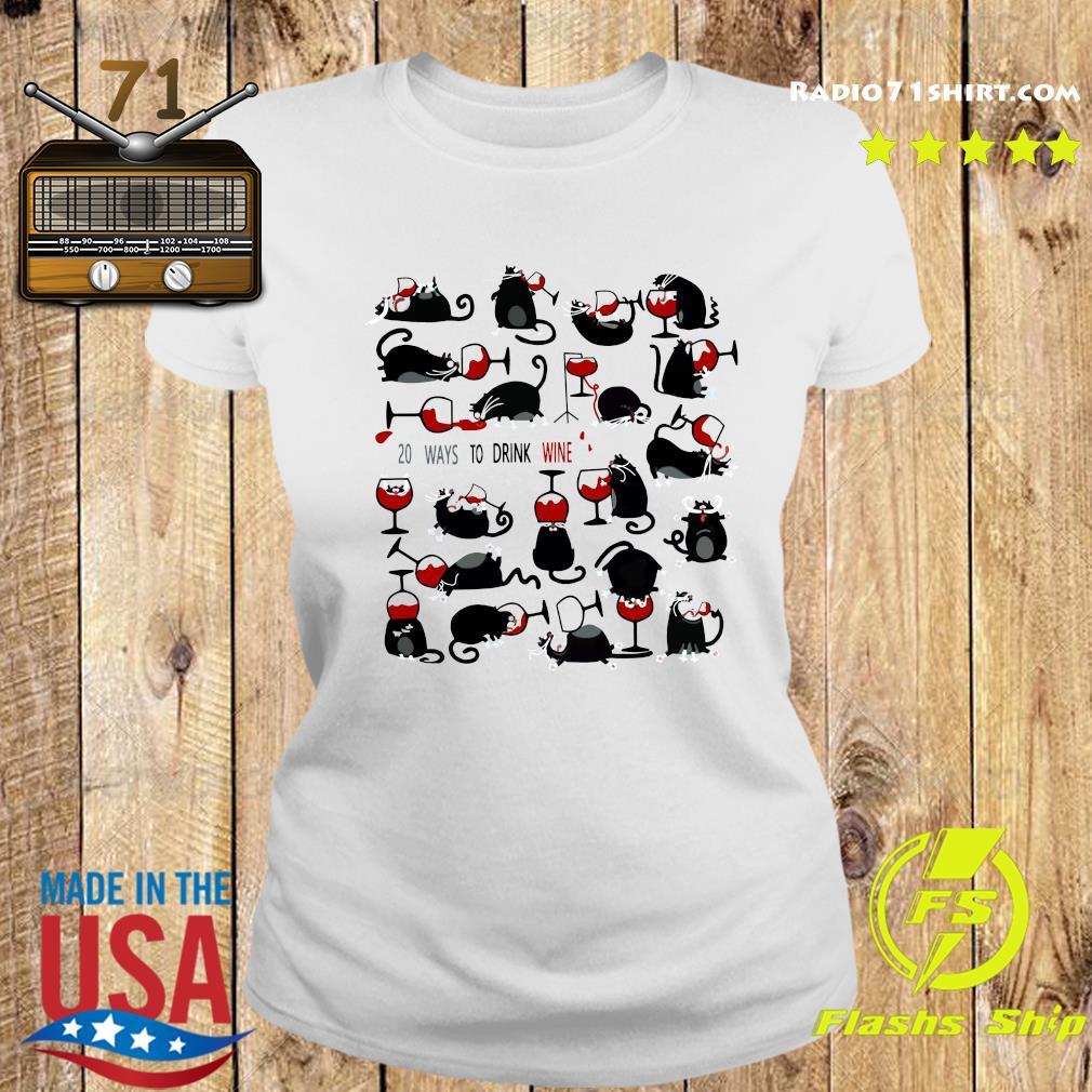 20 Ways To Drink Wine Black Cats Shirt Ladies tee
