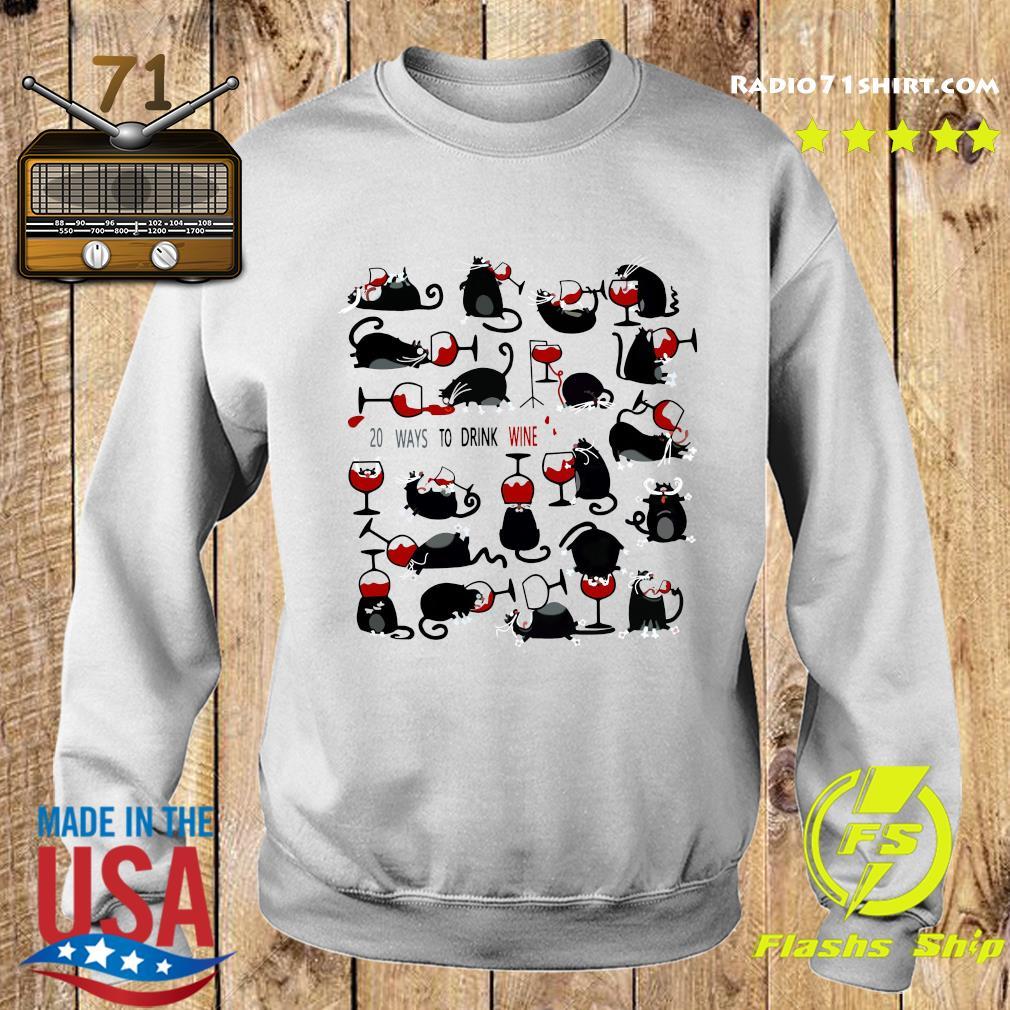 20 Ways To Drink Wine Black Cats Shirt Sweater