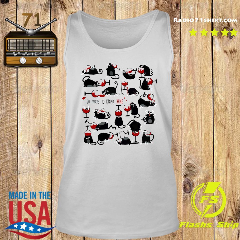 20 Ways To Drink Wine Black Cats Shirt Tank top