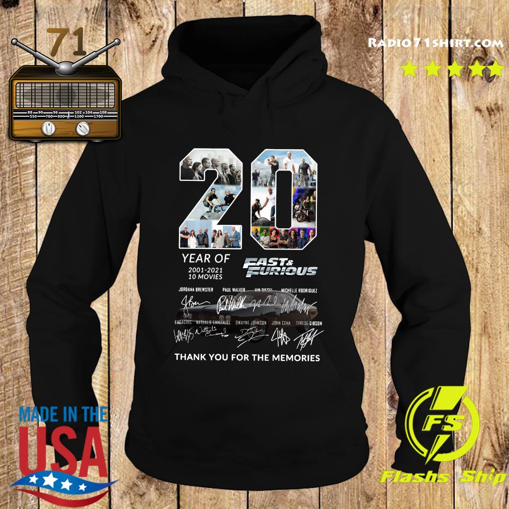 20 Year Of 2001 2021 10 Movies Fast And Furious Thank You For The Memories Signatures Shirt Hoodie