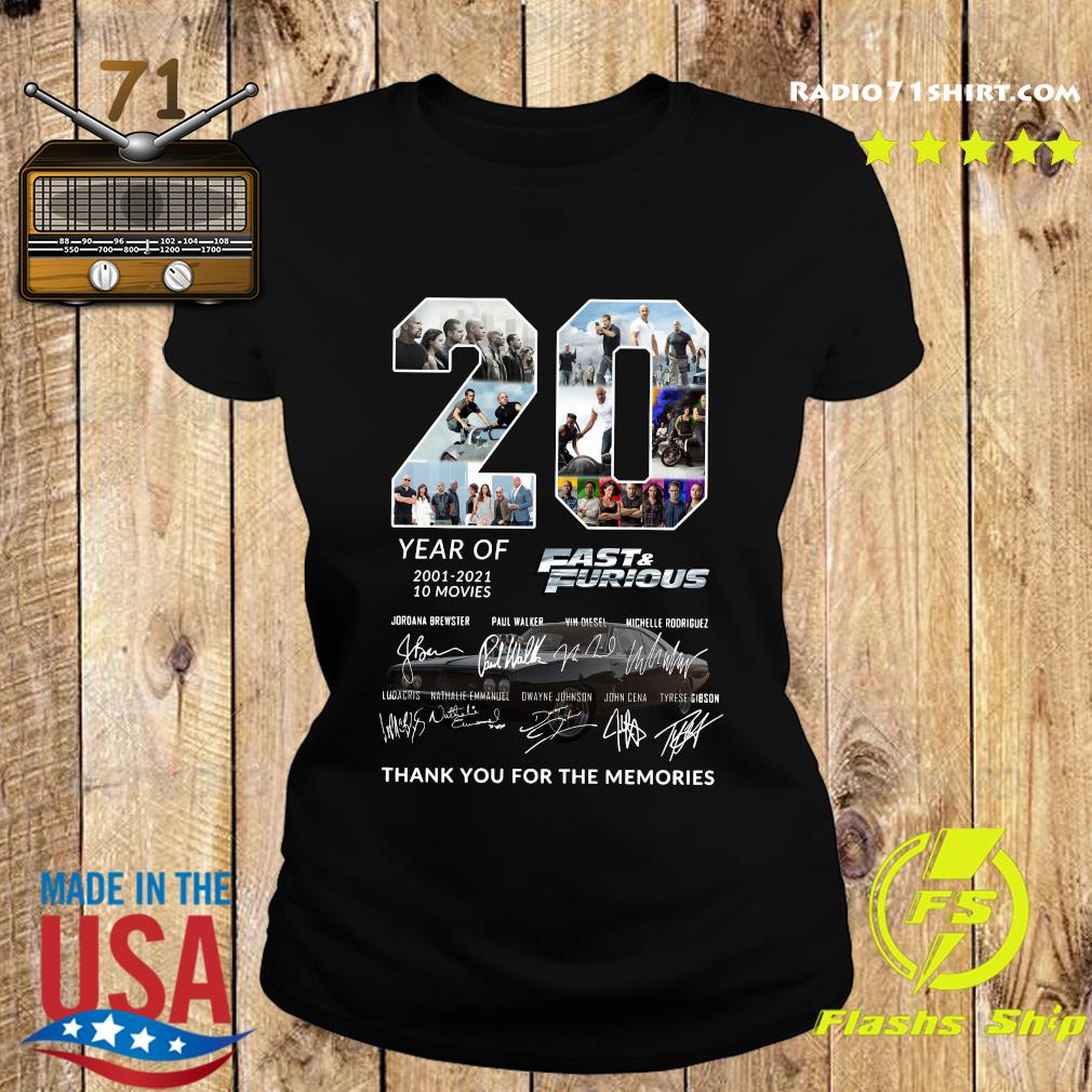 20 Year Of 2001 2021 10 Movies Fast And Furious Thank You For The Memories Signatures Shirt Ladies tee