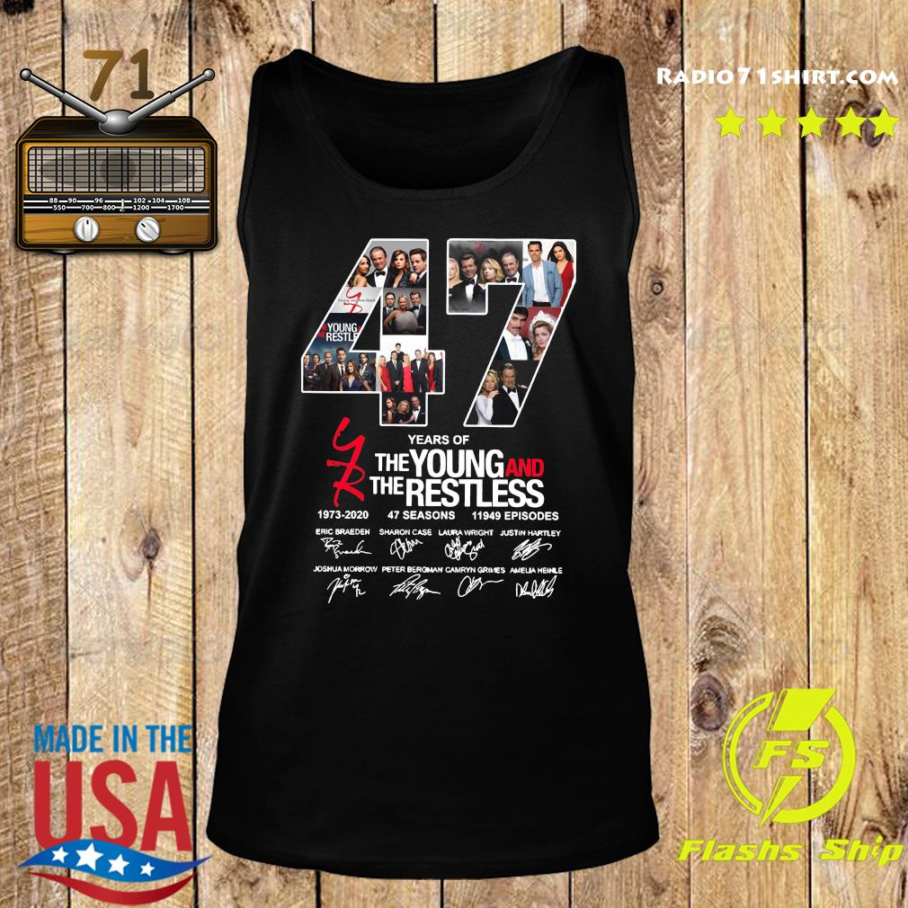 47 Years Of The Young And The Restless 1973 2020 47 Seasons 11949 Episodes Signatures Shirt Tank top