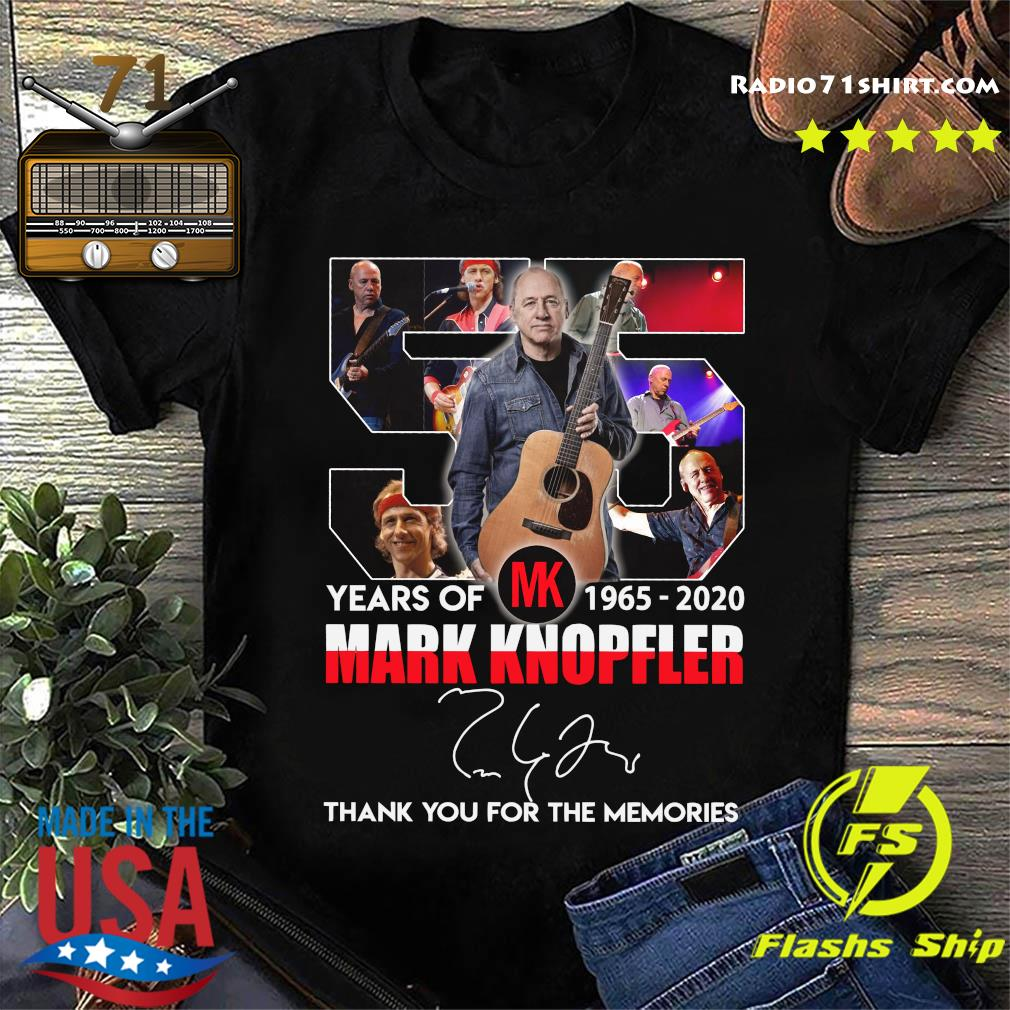 55 Years Of Mk 1965 2020 Mark Knopfler Thank You For The Memories Signature Shirt