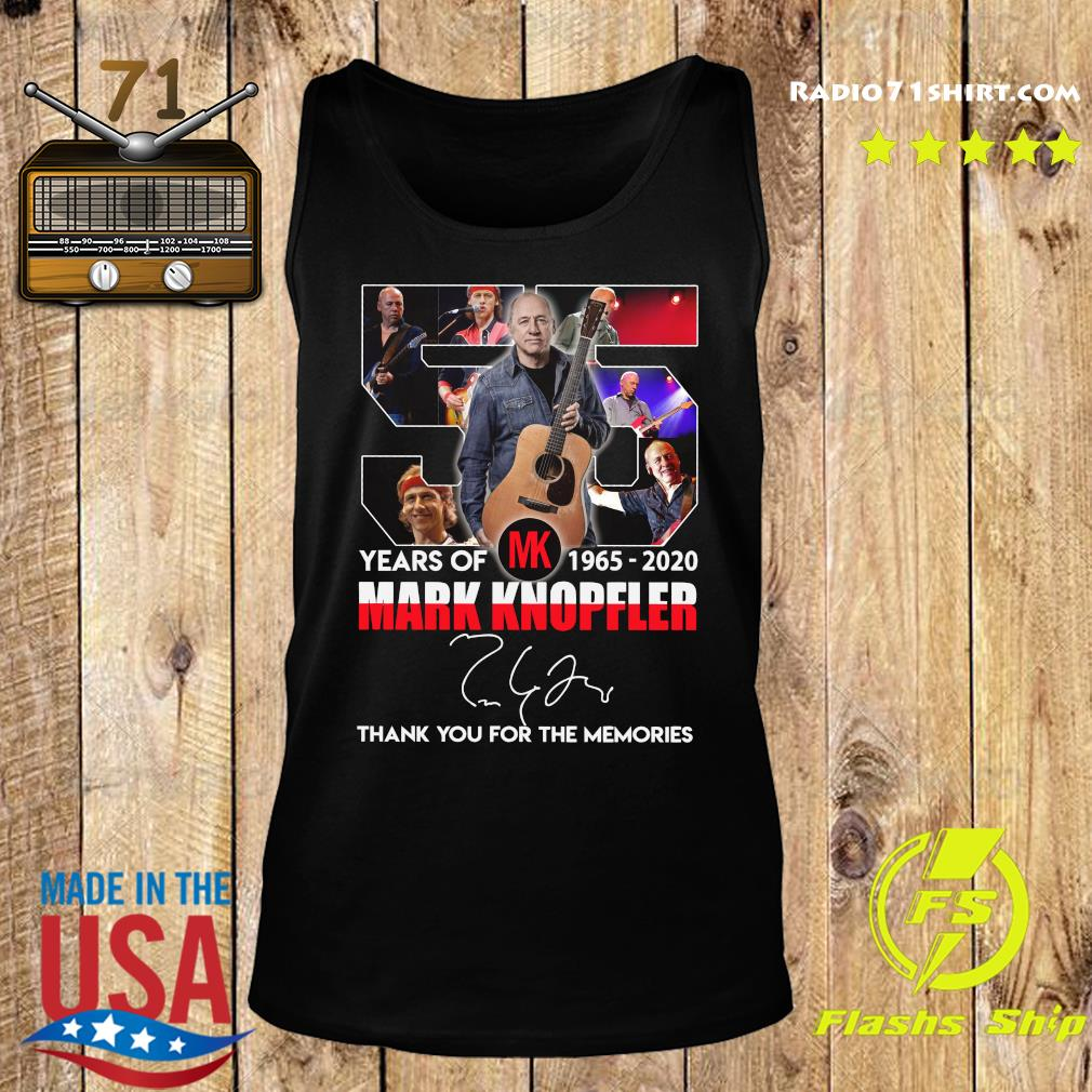 55 Years Of Mk 1965 2020 Mark Knopfler Thank You For The Memories Signature Shirt Tank top