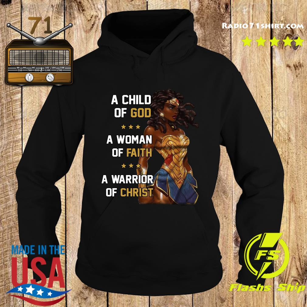 A Child Of God A Woman Of Faith A Warrior Of Christ Shirt Hoodie