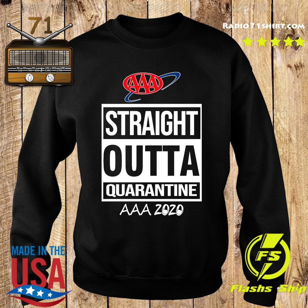 AAA Straight Outta Quarantine AAA 2020 Shirt Sweater