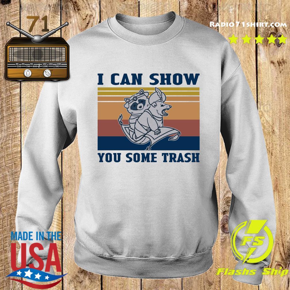 Aladdin Raccoon Opossum I Can Show You Some Trash Vintage Shirt Sweater