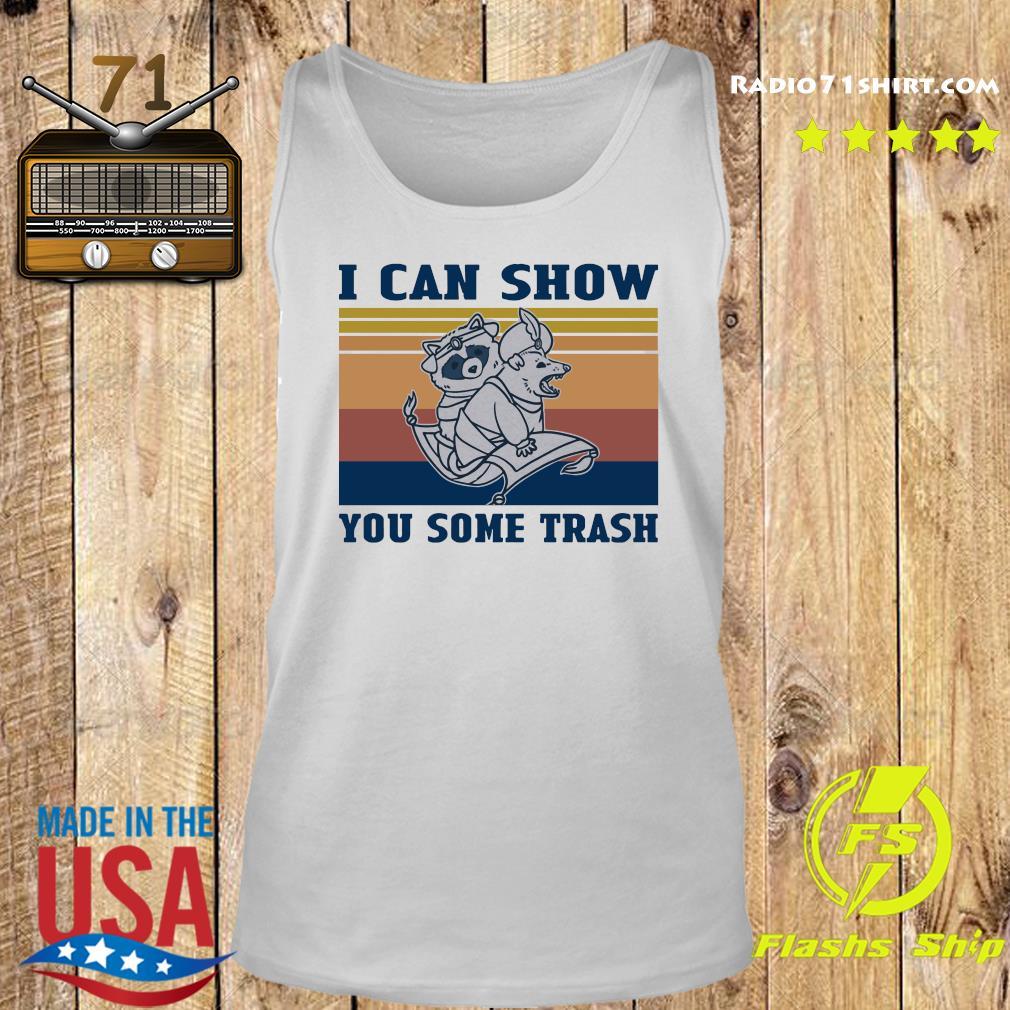 Aladdin Raccoon Opossum I Can Show You Some Trash Vintage Shirt Tank top