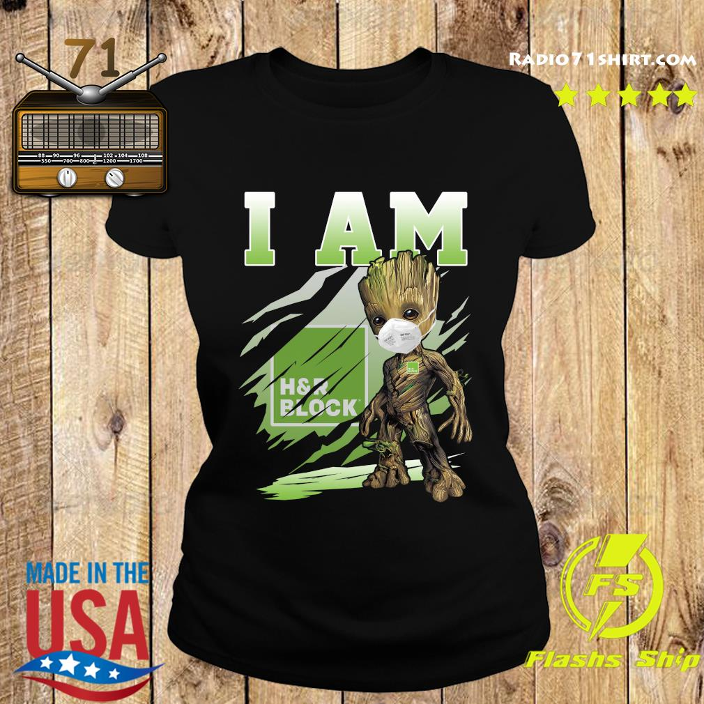 Baby Groot Face Mask I Am H'r Block Shirt Ladies tee