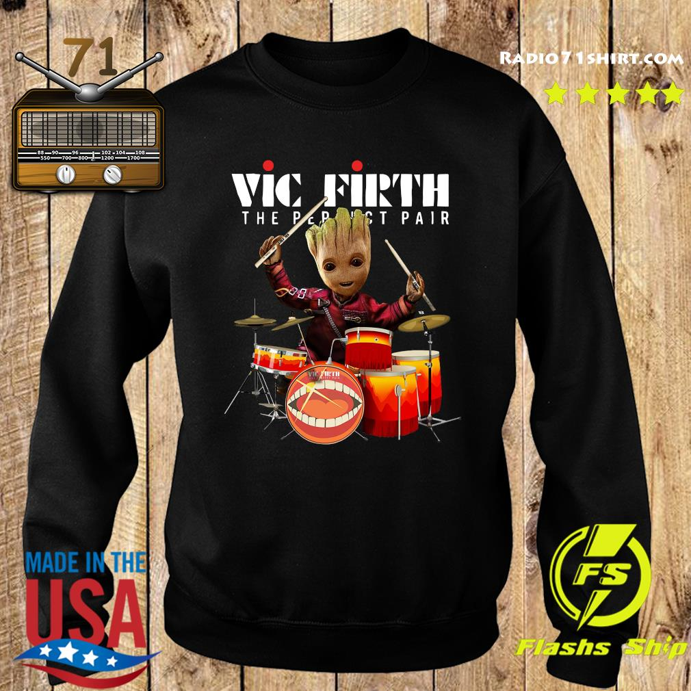 Baby Groot Show Animal Playing Vic Firth The Perfect Pair Shirt Sweater
