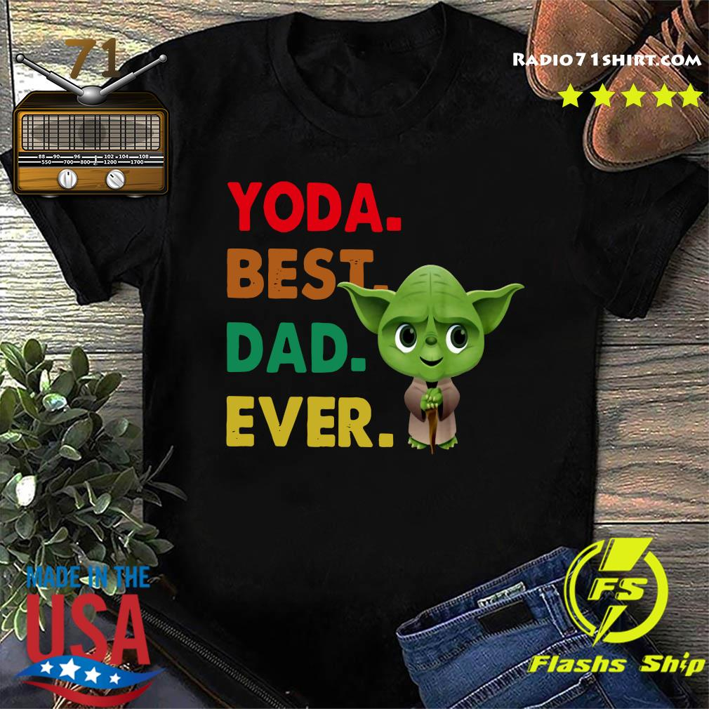 Baby Yoda Best Dad Ever Shirt