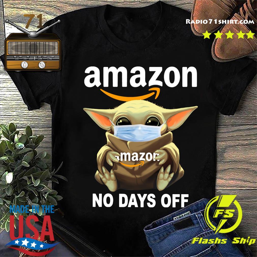 Baby Yoda Face Mask Hug Amazon No Days Off Shirt