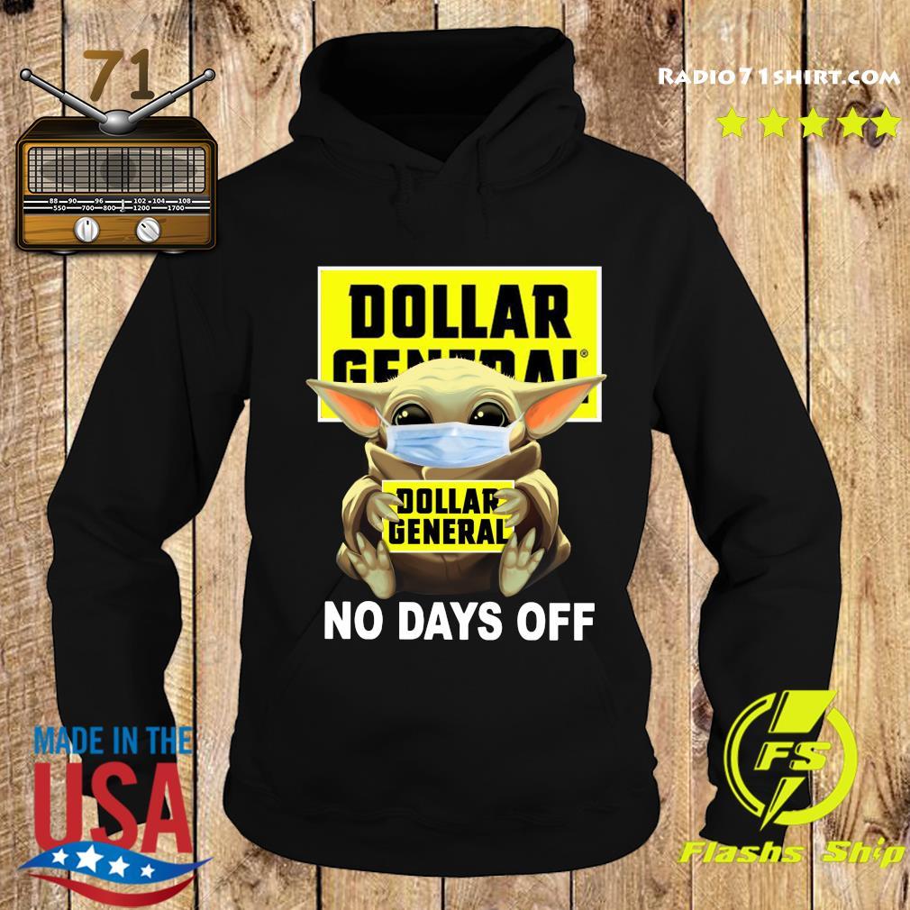 Baby Yoda Face Mask Hug Dollar General No Days Off Shirt Hoodie