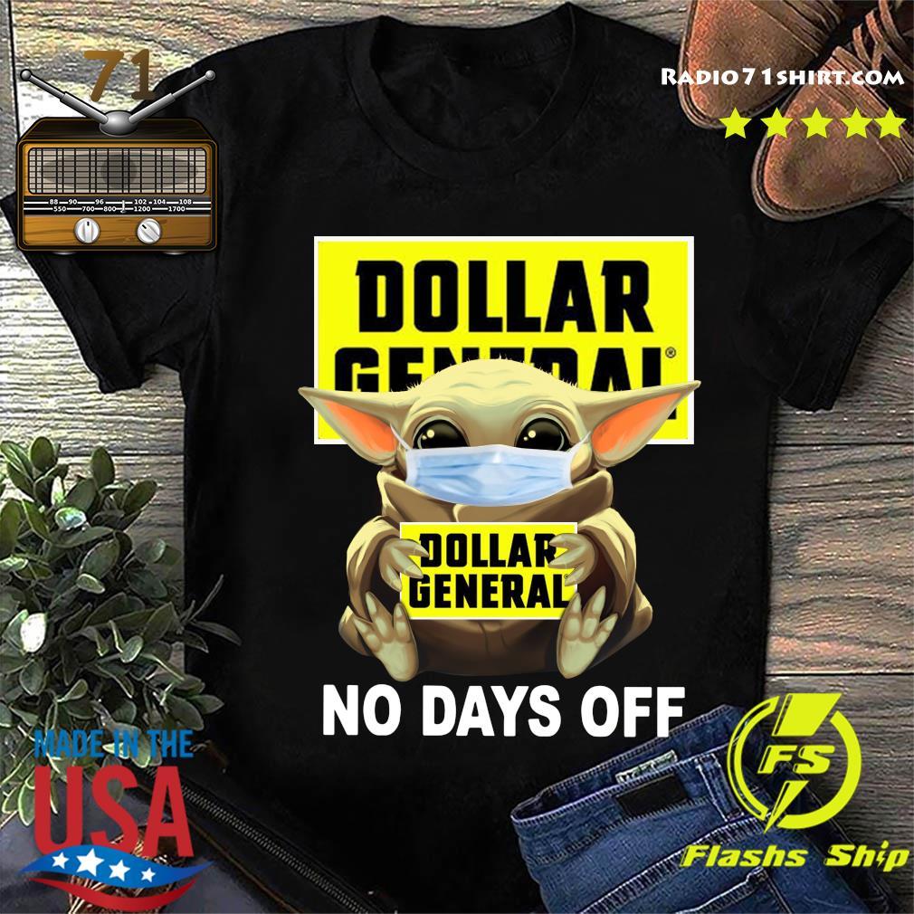 Baby Yoda Face Mask Hug Dollar General No Days Off Shirt