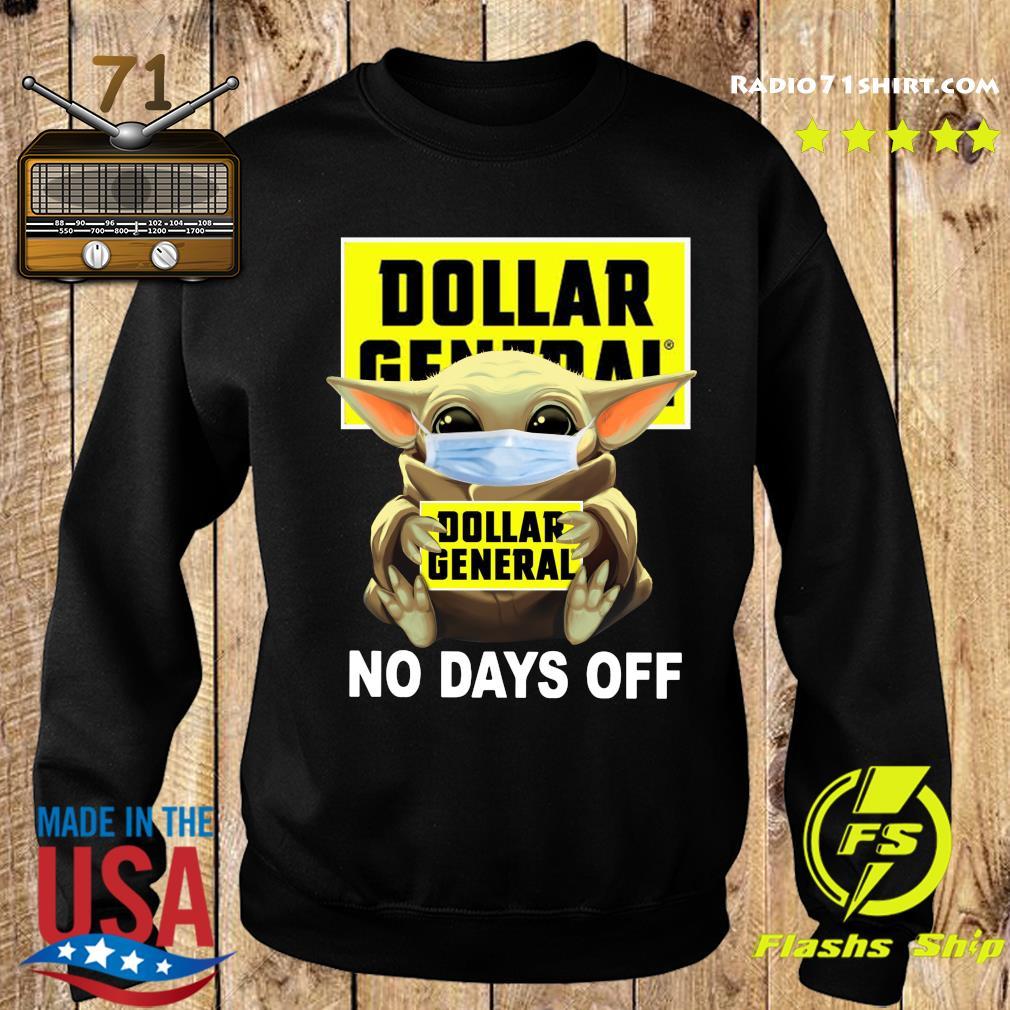 Baby Yoda Face Mask Hug Dollar General No Days Off Shirt Sweater
