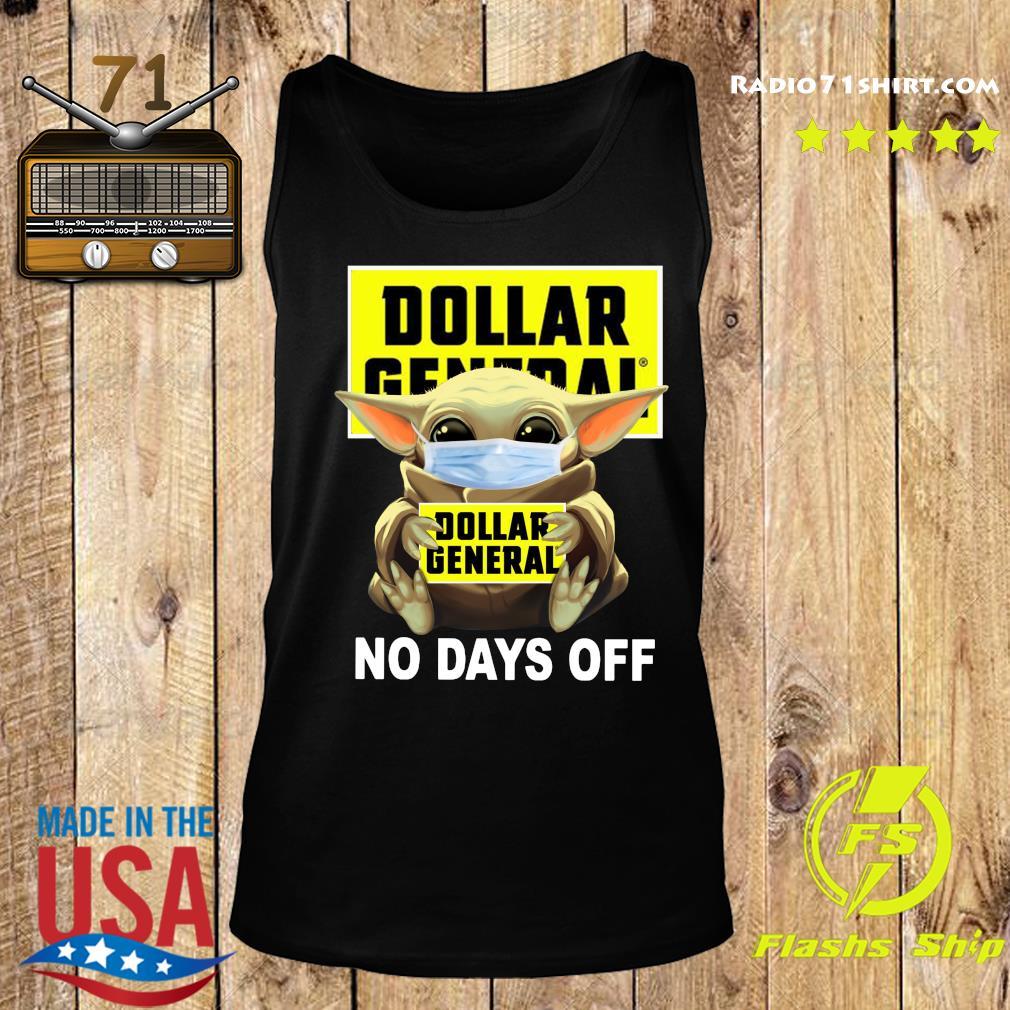 Baby Yoda Face Mask Hug Dollar General No Days Off Shirt Tank top