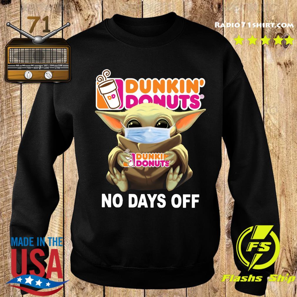 Baby Yoda Face Mask Hug Dunkin' Donuts No Days Off Shirt Sweater