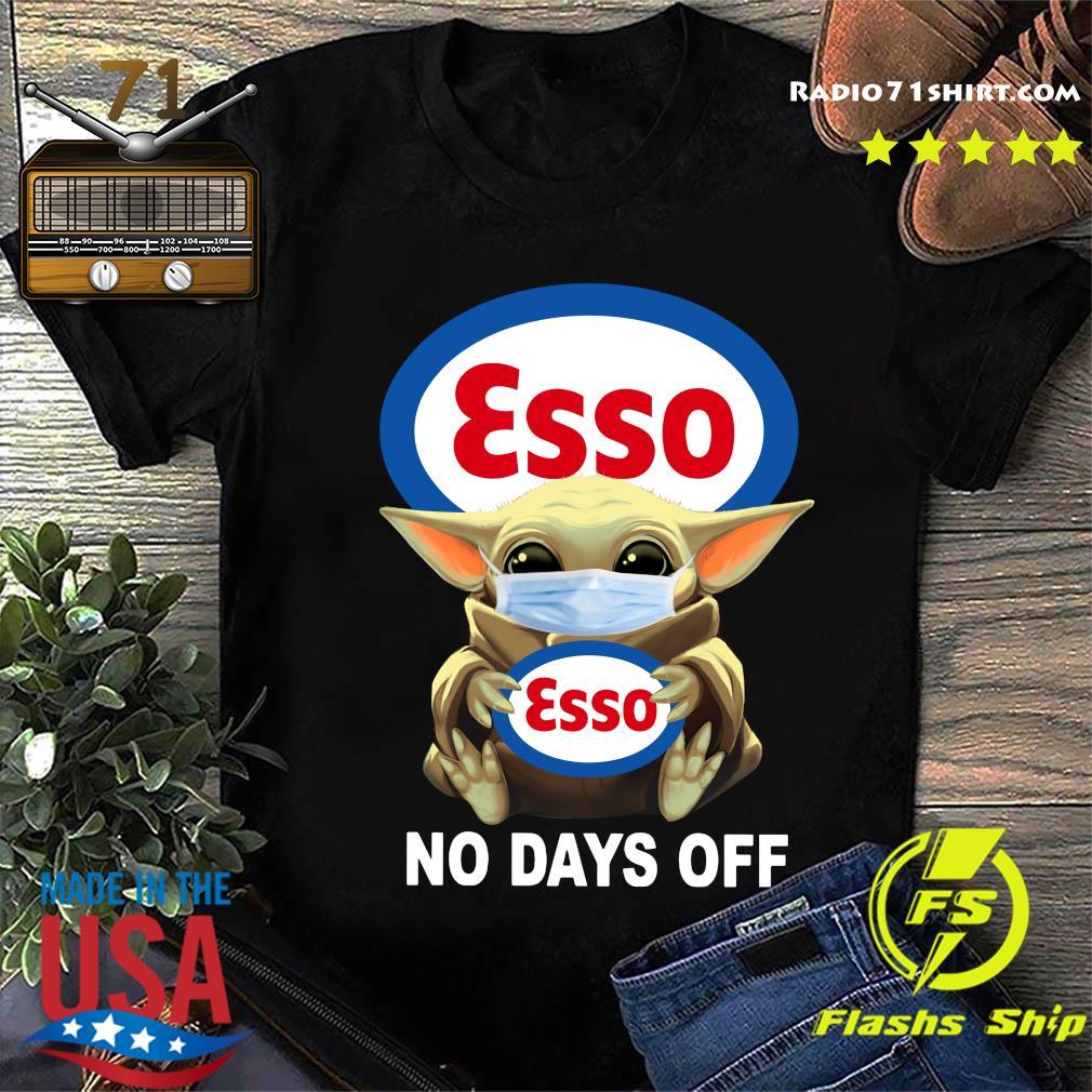 Baby Yoda Face Mask Hug Esso No Days Off Shirt