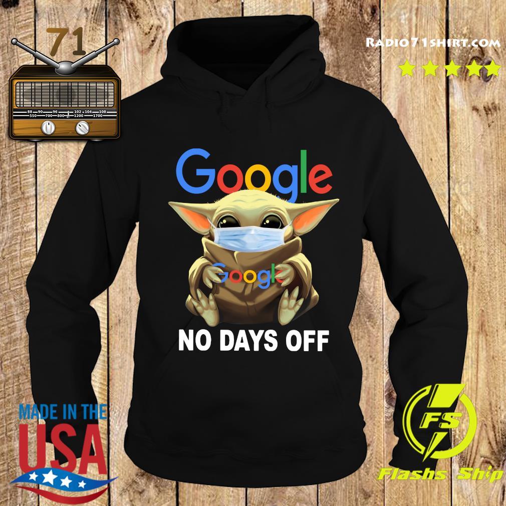 Baby Yoda Face Mask Hug Google No Days Off Shirt Hoodie