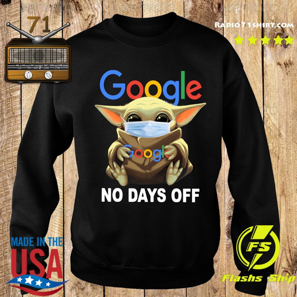 Baby Yoda Face Mask Hug Google No Days Off Shirt Sweater
